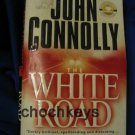 The White Road ~ John Connolly ~ 2003~ PB ~ thriller