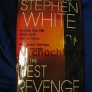 The Best Revenge ~ Stephen White ~ 2003~ PB ~ thriller