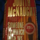 Someone to Watch Over Me ~ Judith McNaught ~ 2003 ~  PB ~ suspense