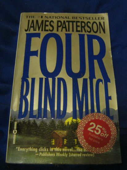 Four Blind Mice ~ James Patterson ~ 2002 ~  PB ~ suspense