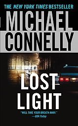 Lost Light ~  Michael Connelly ~ 2004 ~ PB ~ mystery