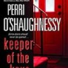 Keeper of the Keys ~ Perri O'Shaughnessy ~ 2007 ~ thriller