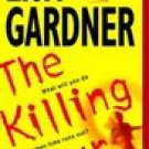 The Killing Hour ~ Lisa Gardner ~ 2003 ~ PB ~ thriller suspense