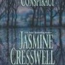 The Conspiracy  ~ Jasmine Cresswell ~ 2001 ~ PB ~ suspense