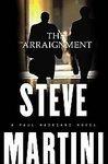 The Arraignment ~ Steve Martini ~ 2003~ PB ~ legal suspense.