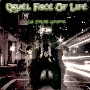 "CRUEL FACE OF LIFE - ""LE FALSE UTOPIE"" - CD"