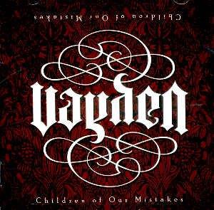 """VAYDEN - """"CHILDREN OF OUR MISTAKES"""" - CD"""