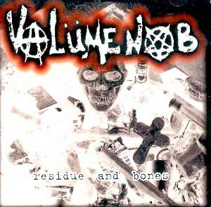 "VALUME KNOB - ""RESIDUE AND BONES"" - CD"