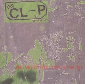 "THE CLAP - ""THE NIGHT THE CONDOM BROKE"" - CD"