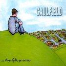 "CAULFIELD - ""SLEEP TIGHT, YA MORONS"" - CD"