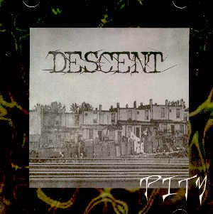 "DESCENT - ""PITY"" - CD"