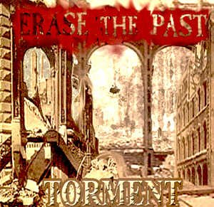 ERASE THE PAST - TORMENT - CD