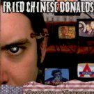 FRIED CHINESE DONALDS - DECLARATION OF DEPENDENCE - CD