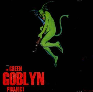 THE GREEN GOBLYN PROJECT - THE GREEN GOBLYN PROJECT - CD