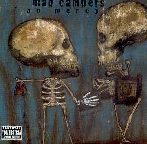 MAD CAMPERS - NO MERCY - CD