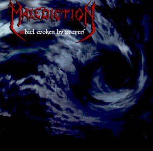 MALEDICTION - WHIRL EVOKEN BY PRAYERS - CD