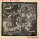 MOMENT OF TRUTH - PREMONITION - CD