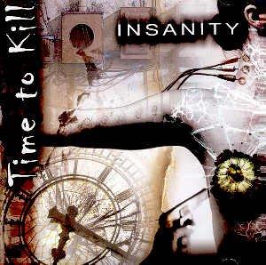 TIME TO KILL - INSANITY - CD