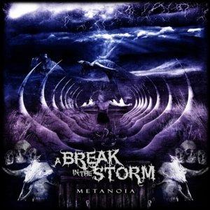 A BREAK IN THE STORM - METANOIA - CD