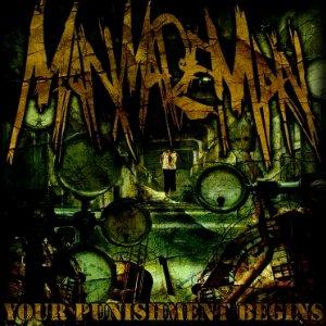 MAN MADE MAN - YOUR PUNISHMENT BEGINS - CD