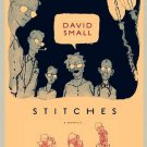 Stitches by David Small (Hardcover)
