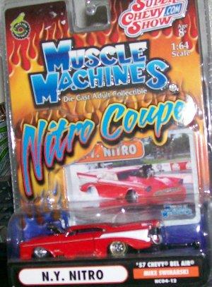 "2004 MUSCLE MACHINES NITRO COUPE ""N.Y. NITRO"" 57 CHEVY MIKE SWINARSKI"