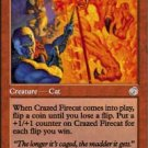 Magic the Gatherng Card - Crazed Firecat (Torment)