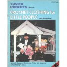 Xavier Roberts presents Crochet Clothing for Little People