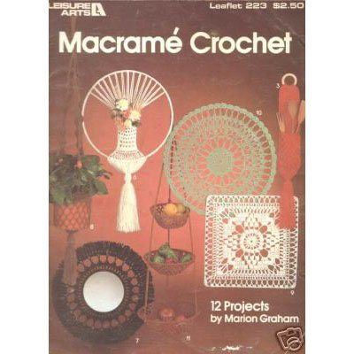 Leisure Arts - Macrame Crochet - Leaflet 223
