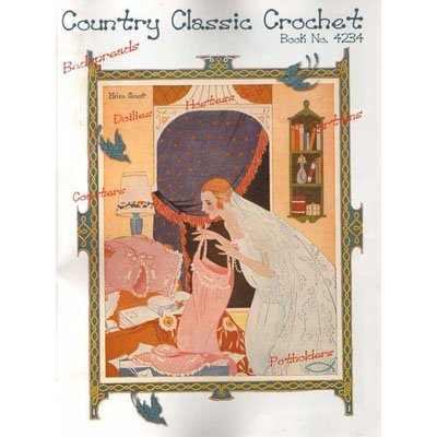 NEW !! Country Classic Crochet Book No. 4234