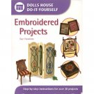 New Dolls House Do-It-Yourself Embroidered Projects