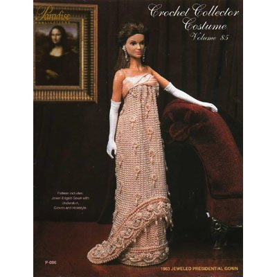 1963 Jewel Presidential Gown Crochet Doll Pattern