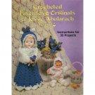Crocheted Favorites & Originals of Jessie Abularach Vol. 3
