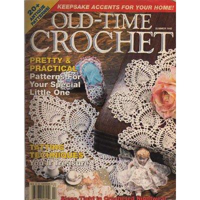 Old-Time Crochet Magazine Summer 1992