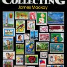 Stamp Collecting, James Mackay, Collectors Book 1983 hc+dj