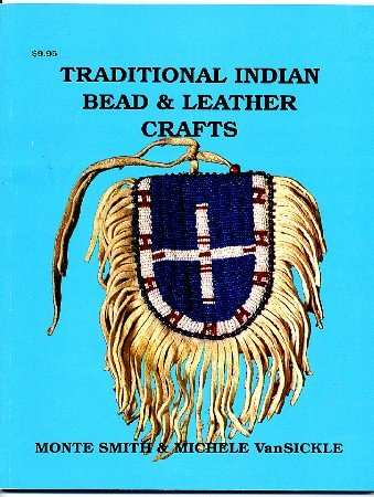 Traditional Indian Bead & Leather Crafts Book Smith