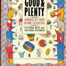 Good and Plenty: America's New Home Cooking 1988 hc+dj