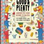 Good and Plenty: America&#39;s New Home Cooking 1988 hc+dj