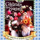Gooseberry Patch Book - Celebrate the Seasons - Cookbook, Crafts