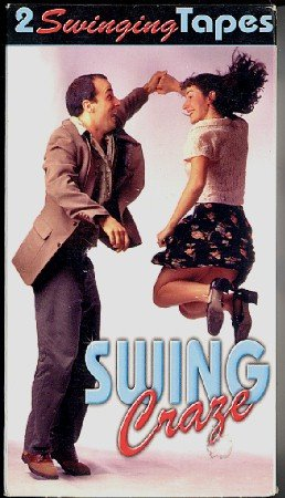 Swing Craze - 2 VHS Swing Dance Instruction Tape Set