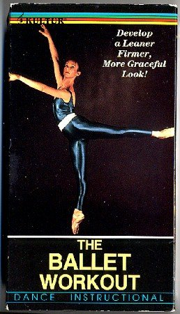 Ballet Workout - Elegant Way to Achieve a Lithe, Supple Body, VHS