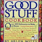 The Good Stuff Cookbook, with Revised Recipes from Fancy Pantry