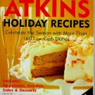 Atkins Holiday Recipes 160 Low Carb Dishes Diet Cookbook 1994 sc