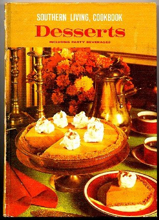 Southern Living Desserts Cookbook