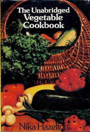 Unabridged Vegetable Cookbook Nika Hazelton 1976 hc+dj Beard Fdn Award Winner