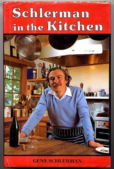Schlerman in the Kitchen Cookbook