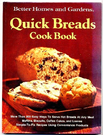 Better Homes & Gardens Quick Breads Cook Book Cookbook