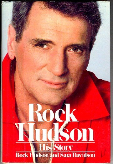Rock Hudson His Story Autobiography with Sara Davidson, hardcover + dj, 1st ed, 1st ptg