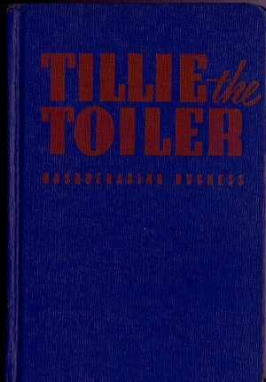 Tillie the Toiler and the Masquerading Duchess, Whitman Pub, 1943, comic strip based book