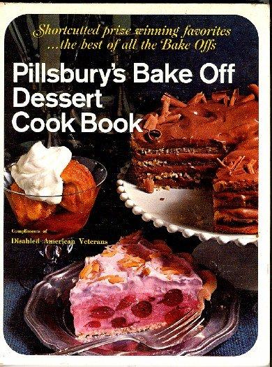 Pillsbury Bake Off Dessert Cook Book 1960s Vintage Hardcover Bakeoff Cookbook